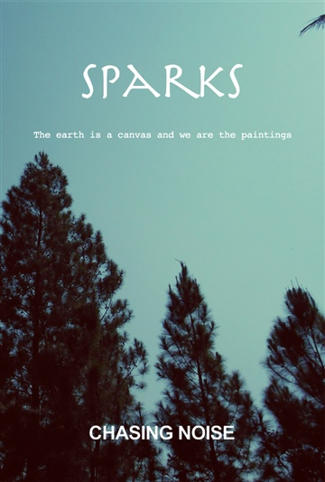 Sparks by Chasing Noise