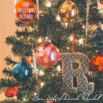 Our Christmas Album by Ben and Hannah Randall