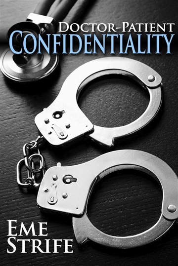 Doctor-Patient Confidentiality: Volume One (The Confidential Series #1)
