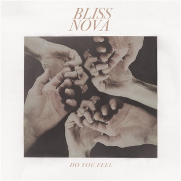 Bliss Nova : Do You Feel EP