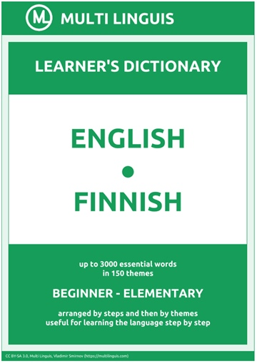 English-Finnish (the Step-Theme-Arranged Learner's Dictionary, Steps 1 - 2) by Multi Linguis