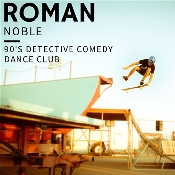 90's Detective Comedy Dance Club by Roman Noble