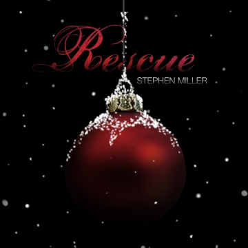 Stephen Miller : Rescue (Christmas 2009)