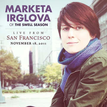 Live from San Francisco by Marketa Irglova