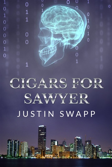 Justin Swapp : Cigars for Sawyer