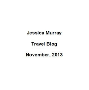 11/2013: travel blog by Jessica Murray
