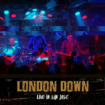 Live in San Jose by London Down