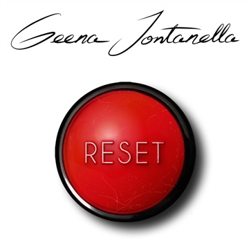 Reset by Geena Fontanella
