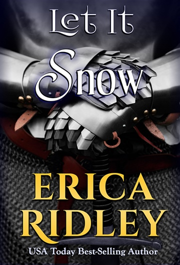 Erica Ridley : Let It Snow