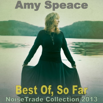 Amy Speace : Best Of, So Far (NoiseTrade Collection 2013)
