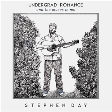 Stephen Day : Undergrad Romance and the Moses in Me