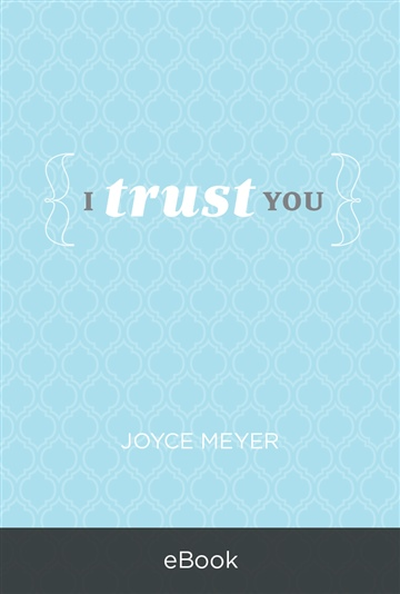 I Trust You by Joyce Meyer