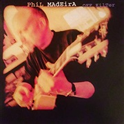 Phil Madeira : OFF KILTER