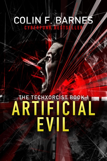Artificial Evil: Book 1 of the Techxorcist