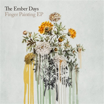 The Ember Days : Finger Painting EP