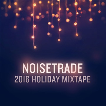 NoiseTrade Holiday Mixtape 2016 by NoiseTrade Holiday Mixtape