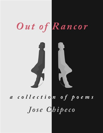 Out of Rancor (A Collection of Poems)