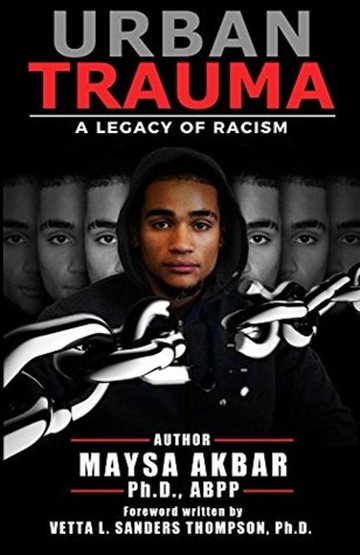 Urban Trauma: A Legacy of Racism