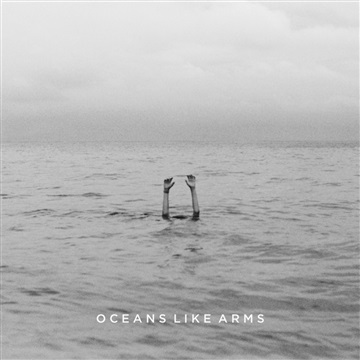 EP by Oceans Like Arms