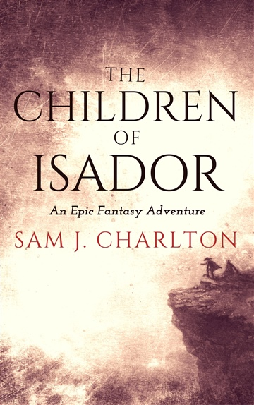 Sam J. Charlton : The Children of Isador