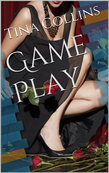 Tina Collins : Game Play