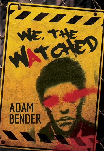 We, The Watched - a novel