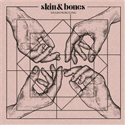 Skin & Bones : Shadowboxing Sampler