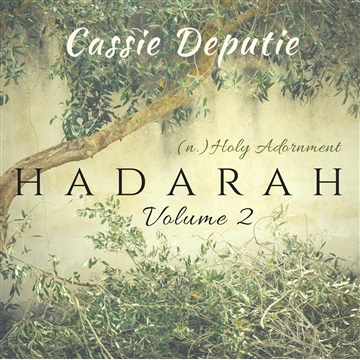 Hadarah Vol. 2 by Cassie Deputie