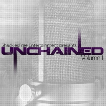 Shackles Free Entertainment : Unchained Vol.1