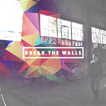 Ron Benson : Break The Walls (I Have Decided)