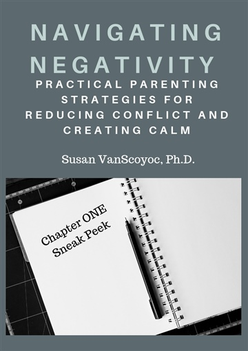 Sample Chapter-Navigating Negativity: Parenting Strategies That Reduce Conflict and Create Calm