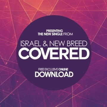 Covered by Israel Houghton