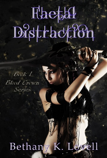 Bethany K Lovell : Faetal Distraction (Blood Crown #1)