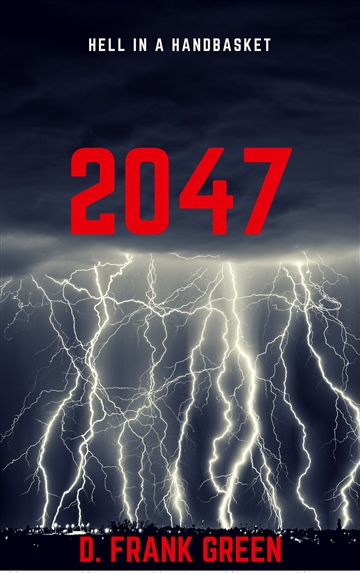 2047: Hell In A Handbasket