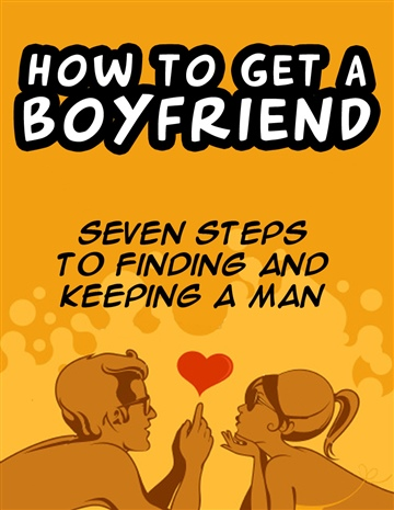 How to get a boyfriend by Chris V. Sullivan
