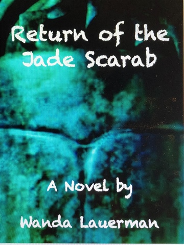 Wanda Lauerman : Return of the Jade Scarab