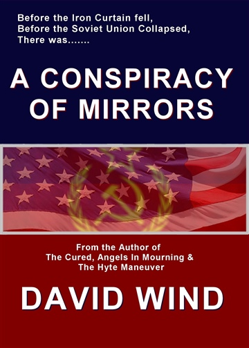 A Conspiracy Of Mirrors by David Wind