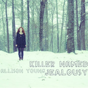 Killer Named Jealousy by Allison Young