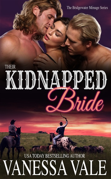 Vanessa Vale : Their Kidnapped Bride
