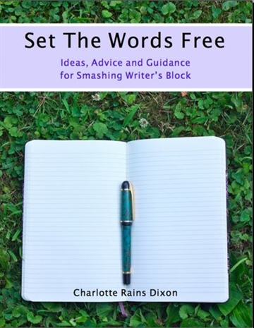 Set The Words Free by Charlotte Rains Dixon