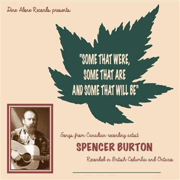 Spencer Burton : Some That Were, Some That Are, and Some That Will Be