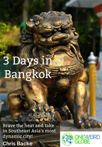 Chris Backe : 3 Days in Bangkok
