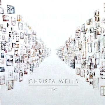 Christa Wells : COVERS
