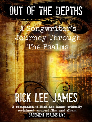 Rick Lee James : Out of the Depths: A Songwriter's Journey Through The Psalms (by Rick Lee James)