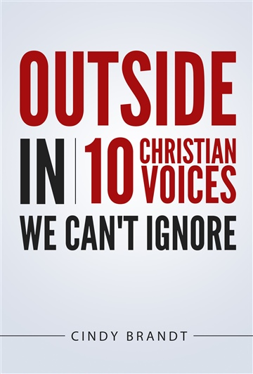 Outside In: Ten Christian Voices We Can't Ignore