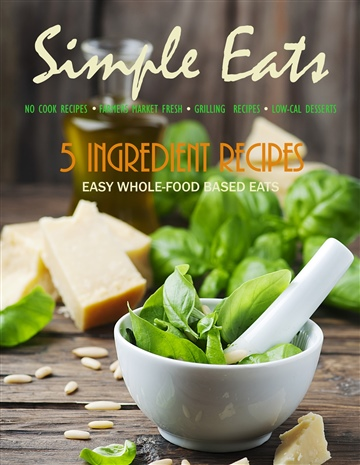 Simple Eats Magazine JULY 2016