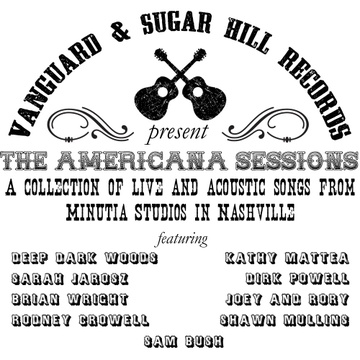 Vanguard/Sugar Hill Records : Vanguard / Sugar Hill: The Americana Sessions