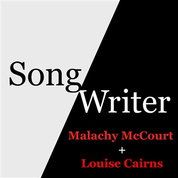 Malachy McCourt + Louise Cairns by SongWriter Podcast