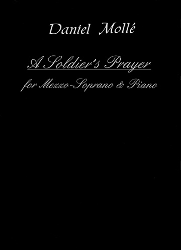 A Soldier's Prayer: for Mezzo-Soprano and Piano  by Venturvane (Daniel Mollé)