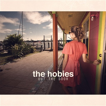 The Hobies : Out The Door